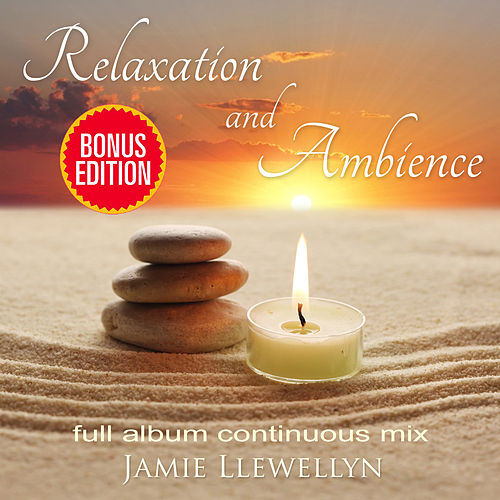 Play & Download Relaxation and Ambience by Various Artists | Napster