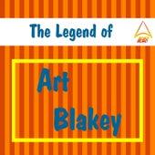 The Legend of Art Blakey by Art Blakey