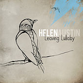Leaving Lullaby by Helen Austin
