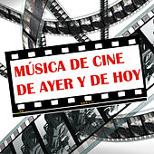 Play & Download Música De Cine De Ayer Y De Hoy by Various Artists | Napster