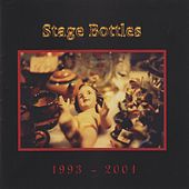 Play & Download 1993 - 2001 by Stage Bottles | Napster