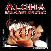 Aloha Island Music-Project 1 by Various Artists