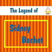 The Legend of Sidney Bechet by Sidney Bechet