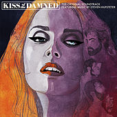 Play & Download Kiss of the Damned by Various Artists | Napster