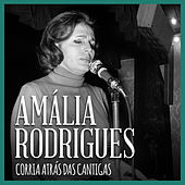 Corria Atrás das Cantigas von Amalia Rodrigues