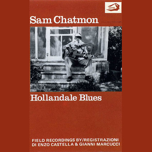Hollandale Blues by Sam Chatmon