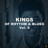 Kings of Rhythm & Blues Vol. 6 von Various Artists