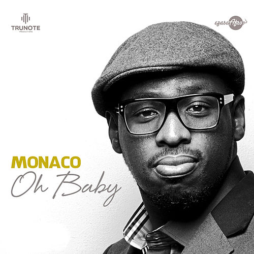 Oh Baby by Monaco