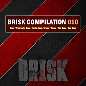 Play & Download Brisk Compilation 010 by Various Artists | Napster