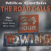 The Road Calls by Mike Corbin