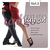 Play & Download Tango Tango Tango! Vol. 3 by Various Artists | Napster
