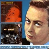 Gene Norman Presents Mel Tormé at the Crescendo 1954 & 1957 von Mel Tormè