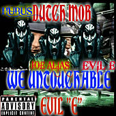 Play & Download Dutch Mob We Untouchable by Evile | Napster