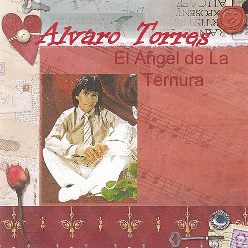 Play & Download El Angel de la Ternura by Alvaro Torres | Napster
