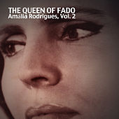 The Queen Of Fado, Vol. 2 von Amalia Rodrigues
