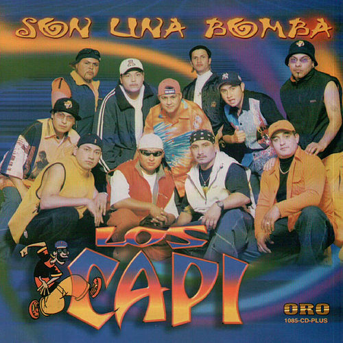 Play & Download Son una Bomba by Los Capi | Napster