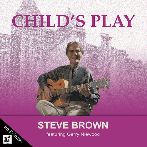Child's Play (Re-Release) by Steve Brown