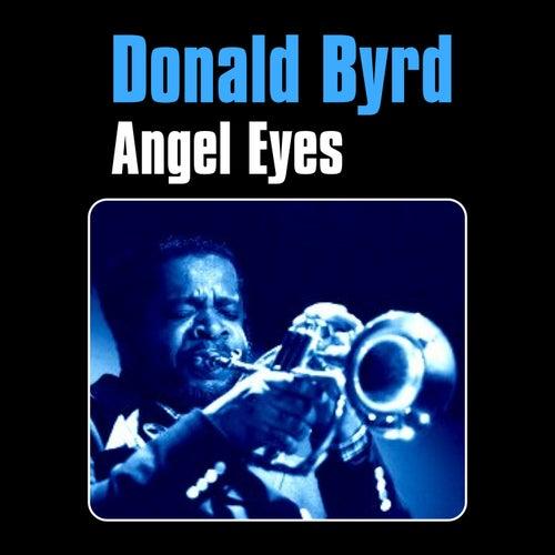 Angel Eyes by Donald Byrd