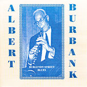Burgundy Street Blues by Albert Burbank