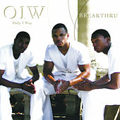 Play & Download Breakthru by Only One Way | Napster