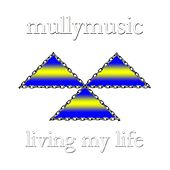 Living My Life by Mullymusic