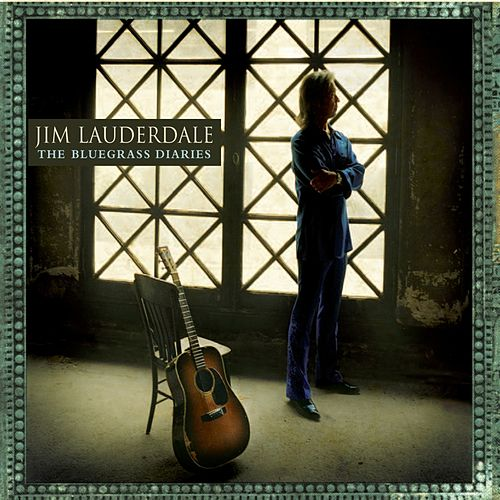 Play & Download The Bluegrass Diaries by Jim Lauderdale | Napster