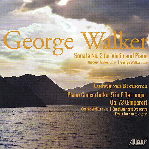 Play & Download George Walker: Composer and Performer by George Walker | Napster