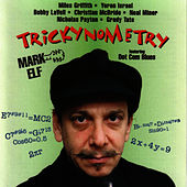 Play & Download Trickynometry by Mark Elf | Napster