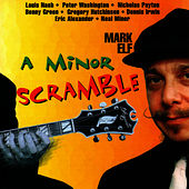 Play & Download A Minor Scramble by Mark Elf | Napster