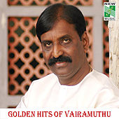 Play & Download Golden Hits of Vairamuthu by Various Artists | Napster
