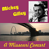 A Missouri Concert by Mickey Gilley
