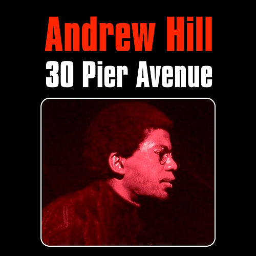 Play & Download 30 Pier Avenue by Andrew Hill | Napster