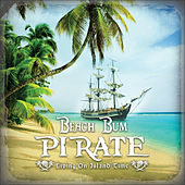 Play & Download Living on Island Time by Beach Bum Pirate | Napster