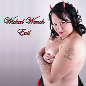 Play & Download Evil by Wicked Wench | Napster