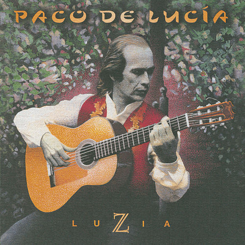 Play & Download Luzia by Paco de Lucia | Napster