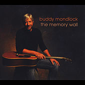 Play & Download The Memory Wall by Buddy Mondlock | Napster