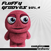Play & Download Fluffy Grooves, Vol. 4 by Various Artists | Napster