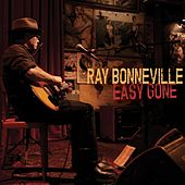Play & Download Easy Gone by Ray Bonneville | Napster