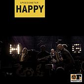 Play & Download Happy by Speedometer | Napster