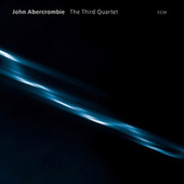 The Third Quartet by John Abercrombie
