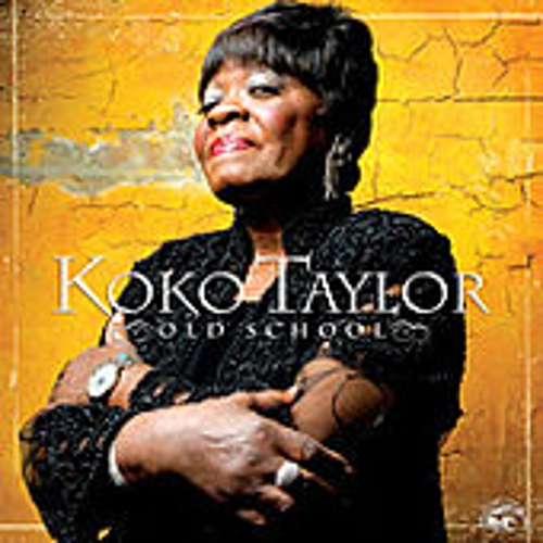 Play & Download Old School by Koko Taylor | Napster