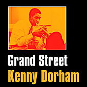 Play & Download Grand Street by Kenny Dorham | Napster