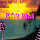 Play & Download Betafish Music Presents Bar Rio! by Jed Smith | Napster