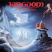 Play & Download Lost In The City by Kingdom | Napster