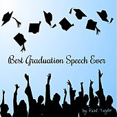 Play & Download Best Graduation Speech Ever by Paul Taylor | Napster
