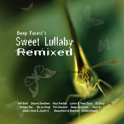 Sweet Lullaby  Remixed by Deep Forest