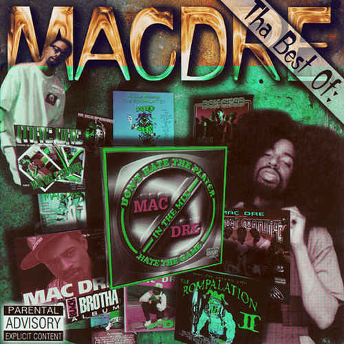 Play & Download The Best Of Mac Dre by Mac Dre | Napster