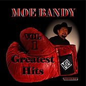 Play & Download Greatest Hits Volume 1 by Moe Bandy | Napster