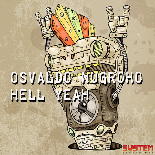 Play & Download Hell Yeah by Osvaldo Nugroho | Napster