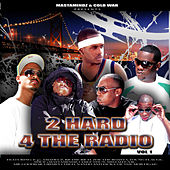 2 Hard 4 The Radio by Various Artists